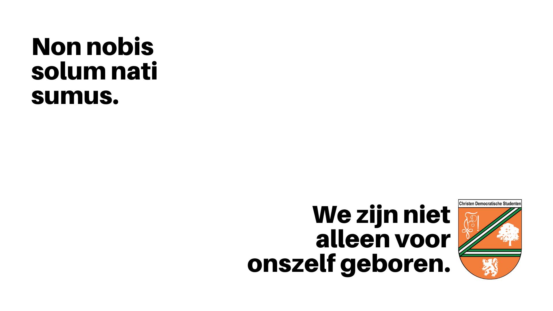 CDS kiest wapenspreuk: 'Non nobis solum nati sumus'